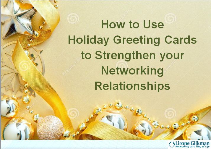 How To Use Holiday Greeting Cards To Strengthen Your Networking Relationships